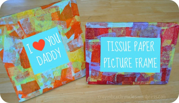 Father S Day Craft Tissue Frame Crayon Box Chronicles