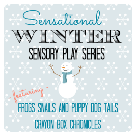 Sensational Winter Sensory Play Series by Crayon Box Chronicles