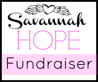 Savannah Hope Fundraiser Button