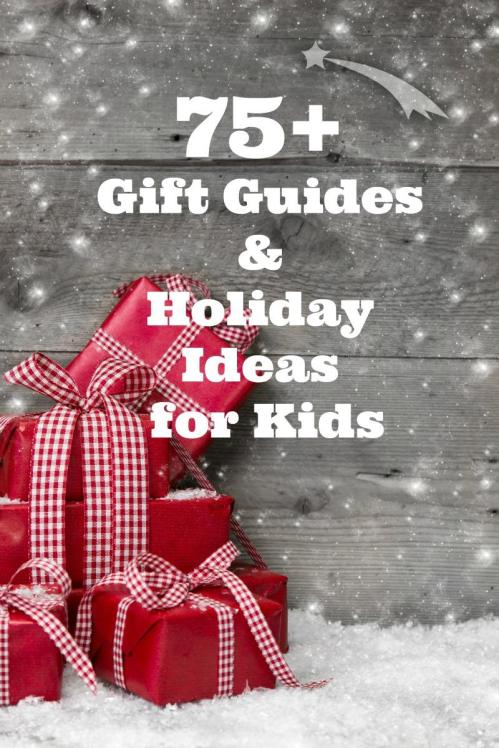 Holiday Gift Guides for Preschoolers, Toddlers, Kids, and Families